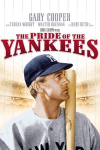 The Pride of the Yankees as Lou Gehrig