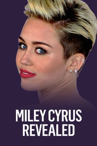 Miley Cyrus Revealed