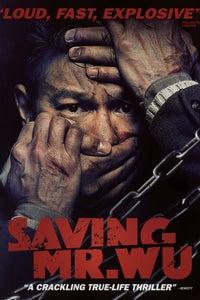 Saving Mr. Wu as Xing Feng