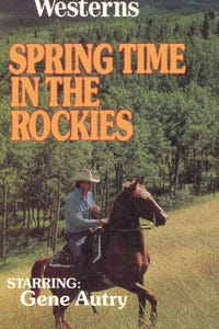 Springtime in the Rockies as Cowhand