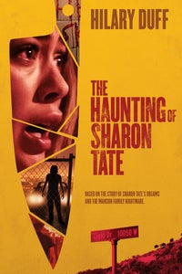 The Haunting of Sharon Tate as Sharon Tate