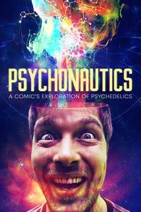 Psychonautics: A Comic's Exploration of Psychedelics as Pscyhonaut