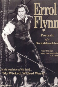 Errol Flynn: Portrait of a Swashbuckler as Narrator