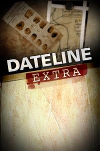 Dateline Extra