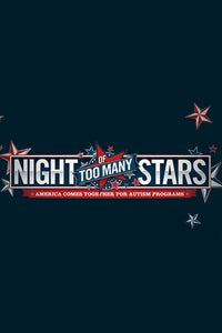Night of Too Many Stars: America Comes Together for Autism Education