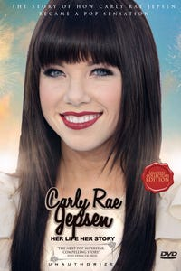 Carly Rae Jepsen - Her Life, Her Story