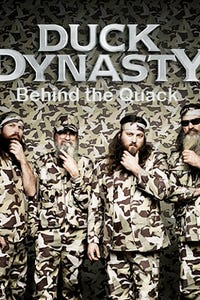 Duck Dynasty: Behind the Quack