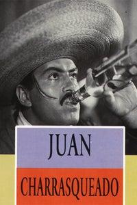 Juan Charrasqueado as El Charrasqueado