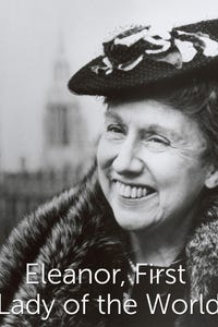 Eleanor, First Lady of the World as Eleanor Roosevelt