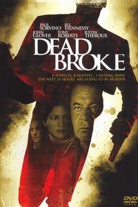 Dead Broke as Walter