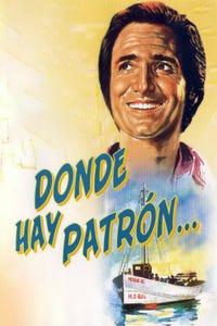 Donde Hay Patrón...