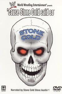 WWF: 'Cause Stone Cold Said So
