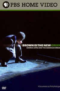 Brown Is the New Green: George Lopez and the American Dream