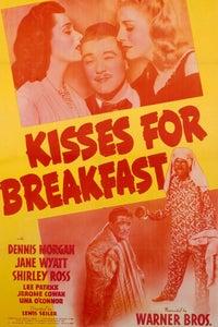 Kisses for Breakfast