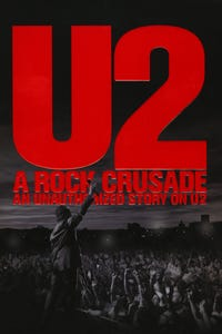 U2: A Rock Crusade - An Unauthorized Story on U2