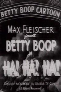 Ha! Ha! Ha! as Betty Boop