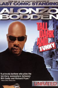 Alonzo Bodden: Tall, Dark and Funny