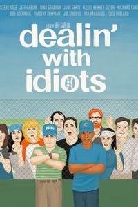 Dealin' With Idiots as Max Morris