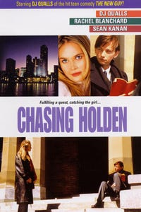 Chasing Holden as T.J.