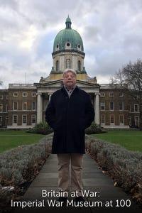 Britain at War: Imperial War Museum at 100