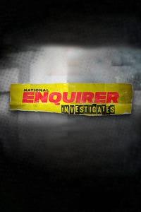 National Enquirer Investigates