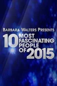 Barbara Walters Presents: The 10 Most Fascinating People of 2015