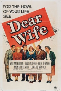Dear Wife as Campaign Man