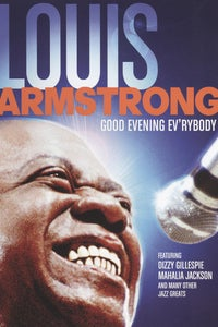 Good Evening Ev'rybody: In Celebration With Louis Armstrong