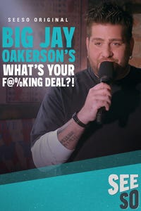 Big Jay Oakerson's What's Your F. Deal