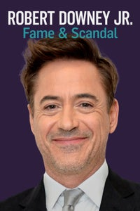 Robert Downey Jr: Fame and Scandal