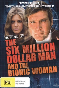 Return of Six-Million Dollar Man and Bionic Woman as Steve Austin