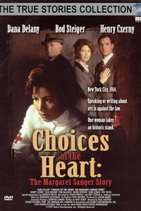 Choices of the Heart: The Margaret Sanger Story as Bill Sanger