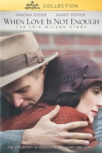 When Love Is Not Enough: The Lois Wilson Story as Joan
