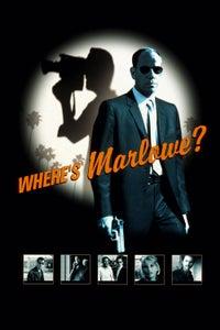 Where's Marlowe? as Blind Man