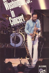 Grover Washington, Jr. in Concert