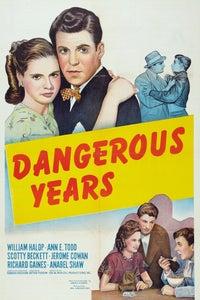 Dangerous Years as Evie