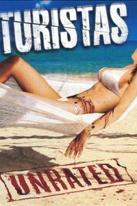 Turistas Unrated