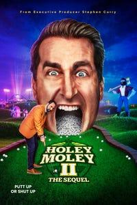 Holey Moley II: The Sequel