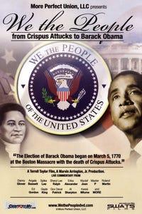 We the People: From Crispus Attucks to Barack Obama