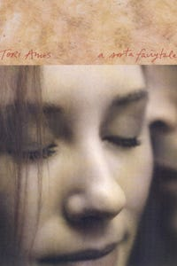 Tori Amos: A Sorta Fairytale