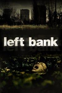 Left Bank as Bobby