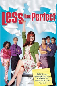 Less Than Perfect as Louise Hill