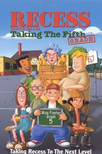 Recess: Taking the Fifth Grade as Gretchen