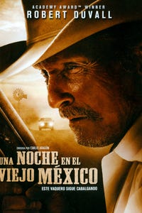 A Night in Old Mexico as Big Roscoe Hammil