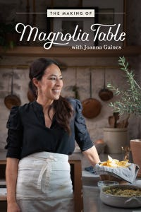 The Making of Magnolia Table With Joanna Gaines