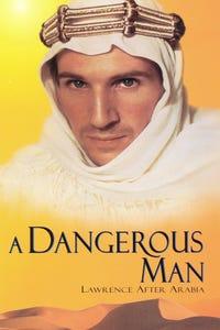 A Dangerous Man: Lawrence After Arabia as Dumont