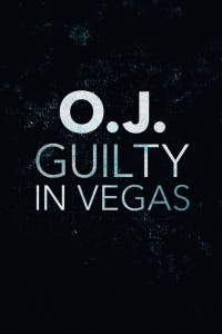 O.J.: Guilty in Vegas