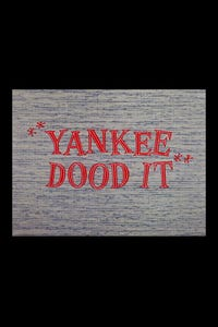Yankee Dood It as Elmer Fudd