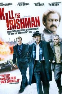 Kill the Irishman as Ray Ferritto