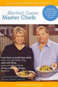 Martha Stewart: Martha's Guests - Master Chefs